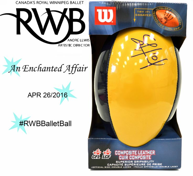Enter to win this football autographed by Winnipeg Blue Bomber Linebacker Sam Hurl at this years Ballet Ball #RWBBalletBall