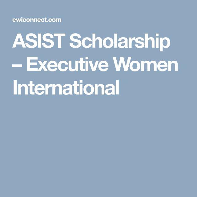 ASIST Scholarship – Executive Women International