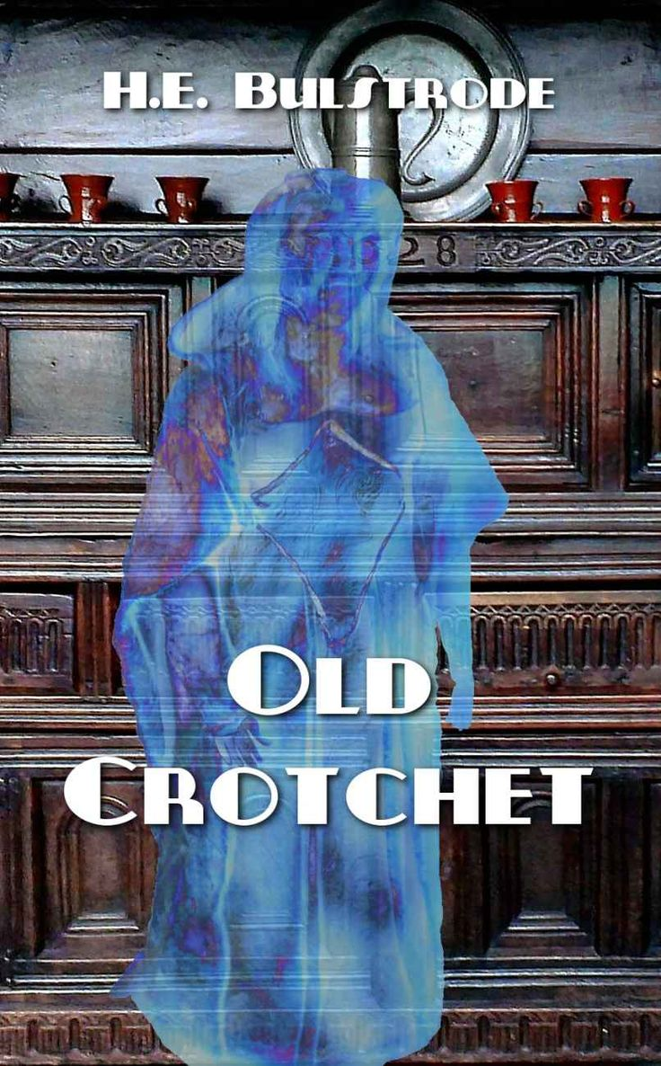 Old Crotchet (H.E. Bulstrode's West Country Tales) #Free #Book #occult