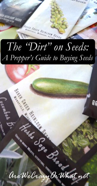 A Prepper's Guide to buying seeds for the garden and for long term storage. #beselfreliant