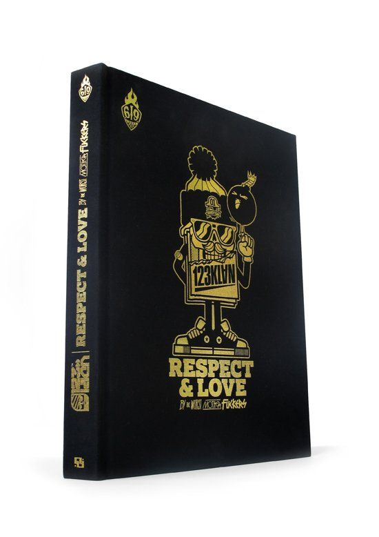 123KLAN BOOK LOVE AND RESPECT BY THE WORST MOTHER FUCKER