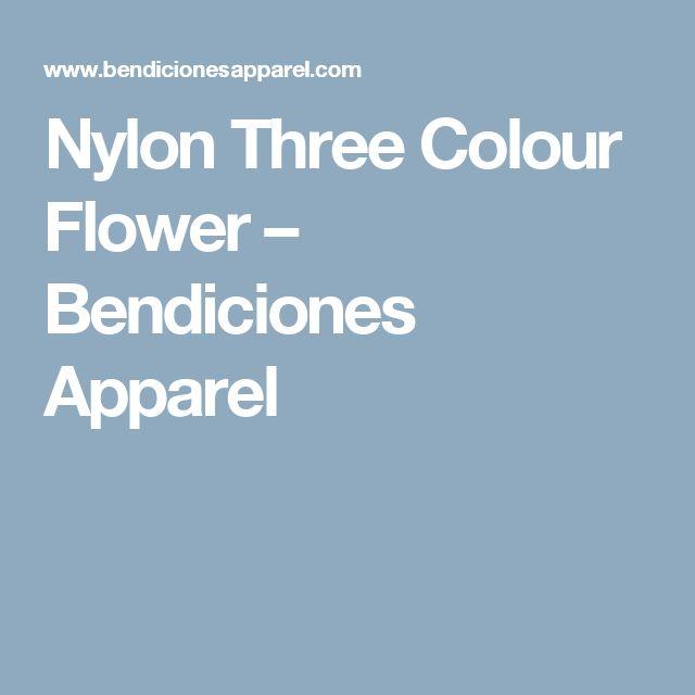 Nylon Three Colour Flower – Bendiciones Apparel