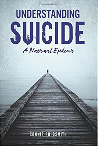 Understanding Suicide - Connie Goldsmith
