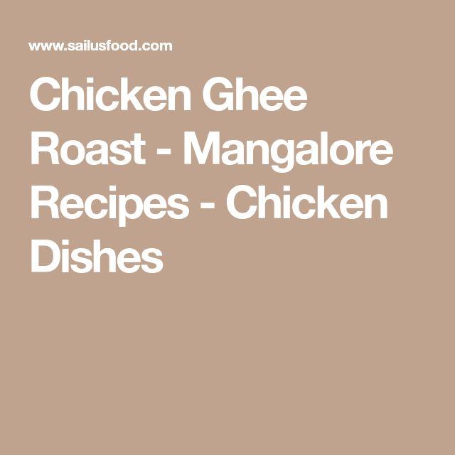 Chicken Ghee Roast - Mangalore Recipes - Chicken Dishes