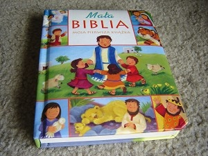 My Little Bible Board Book / POLISH CHILDREN'S BIBLE / Mala Biblia Moja Pierwsza Ksiazka