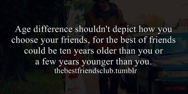 best friends, friendship, age difference, years, younger, older,