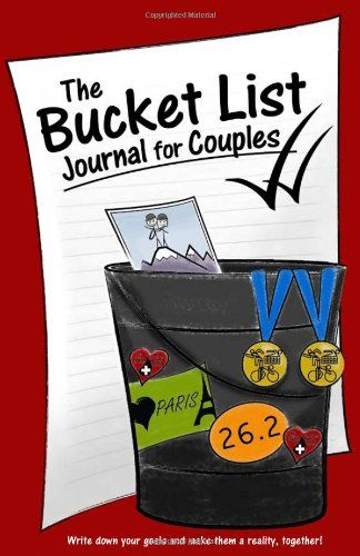 The Bucket List Journal For Couples 1st Wedding