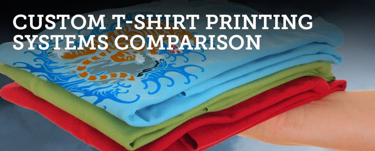 Custom T Shirt Printing Systems Comparison What is the PERFECT method to make or print custom t shirts for your business?  The best t shirt printer, custom t shirt transfer maker, best direct to garment printer, best screen printing equipment,