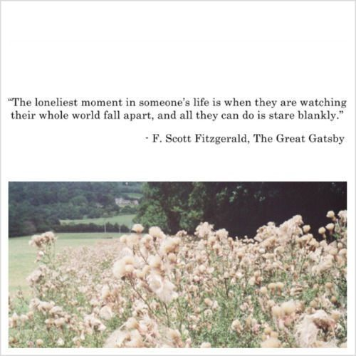 Great gatsby quote on loneliness #love #quote  Quotes  Pinterest  Falling ...