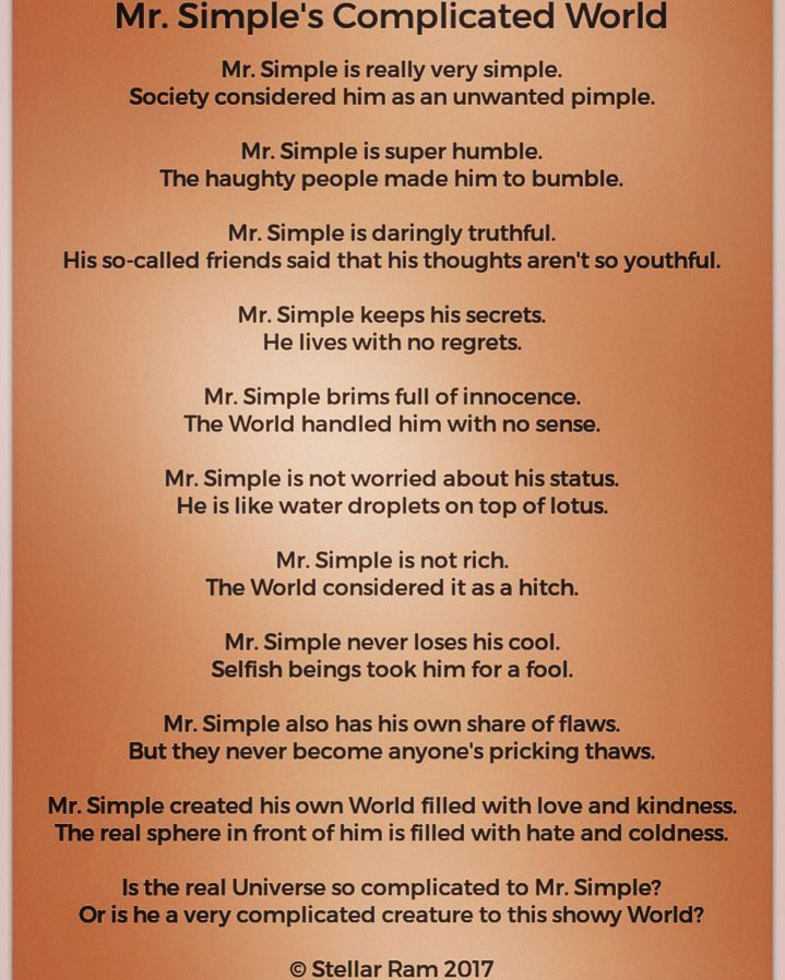 #Easy #Simple #Complicated #Life #Philosophy #Universe #Complex #Writing #New #Poem #Poems #Stories #instagramwriters #MrSimple #Honesty #Society #Change #World #Universe #writeup #Materialistic #dishonest #Innocent A free verse poem based on a theme provided by my better half, about the way an innocent person is being perceived in today's materialistic world. http://quotags.net/ipost/1643693928968293299/?code=BbPkutznwuz