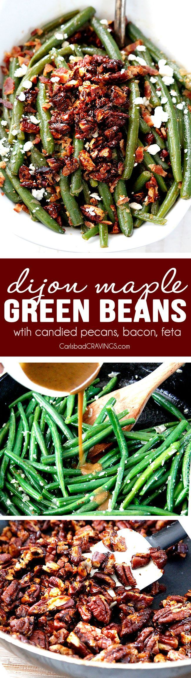 """Dijon Maple Green Beans with Caramelized Pecans, Bacon and Feta   these aren't your grandmother's green beans! Tangy, salty, sweet, crunchy, crispy, creamy AKA, """"the best green beans ever."""" Not just for Thanksgiving but a year round company pleasing, delicious side. #Thanksgivingside via @carlsbadcraving"""