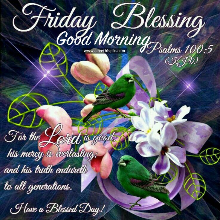 Blessed Day Quotes From The Bible: 18 Best Friday Blessings Images On Pinterest