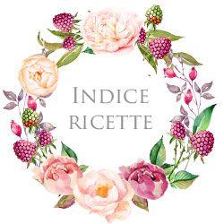 Indice ricette | IlGattoGhiotto.it