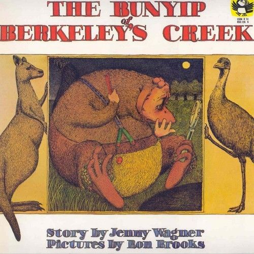 The Bunyip of Berkeley's Creek by Jenny Wagner and Ron Brookes, ready be me for We read it like this