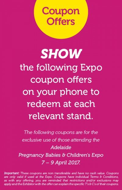 Adelaide Pregnancy Babies & Children's Expo coupons are available on our website! We're open April 7-9 at Adelaide Showground #PBCExpo