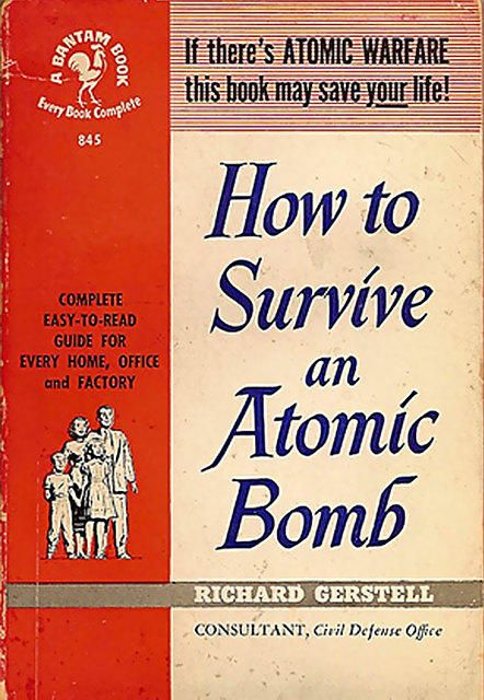 Prepare for the worst: Atoms Age, Books Covers, Atoms Era, Childhood Memories, Ducks And Covers, Atoms Bombs, 1950S Atoms, 1950 S, Cold War