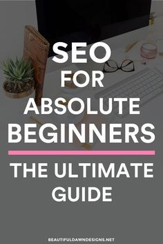SEO for beginners. Beginners SEO tips. SEO for bloggers.