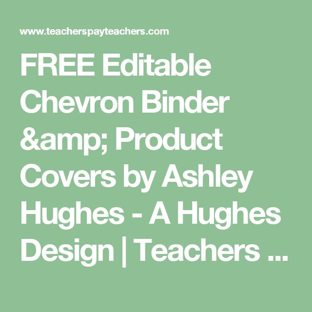 FREE Editable Chevron Binder & Product Covers by Ashley Hughes - A Hughes Design   Teachers Pay Teachers