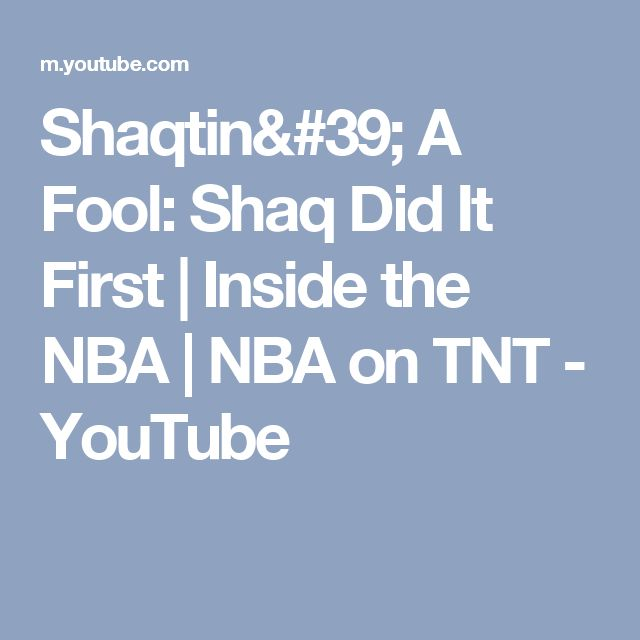 Shaqtin' A Fool: Shaq Did It First | Inside the NBA | NBA on TNT - YouTube