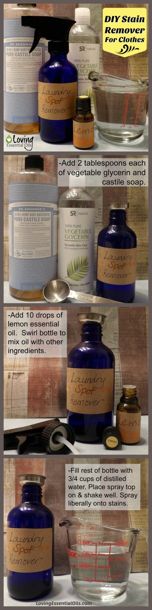 DIY Stain Remover For Clothes Tutorial.  Easy to make, need lemon essential oil, Castile soap, vegetable glycerin and water. Read more here: http://www.lovingessentialoils.com/blogs/diy-recipes/diy-stain-remover-for-clothes