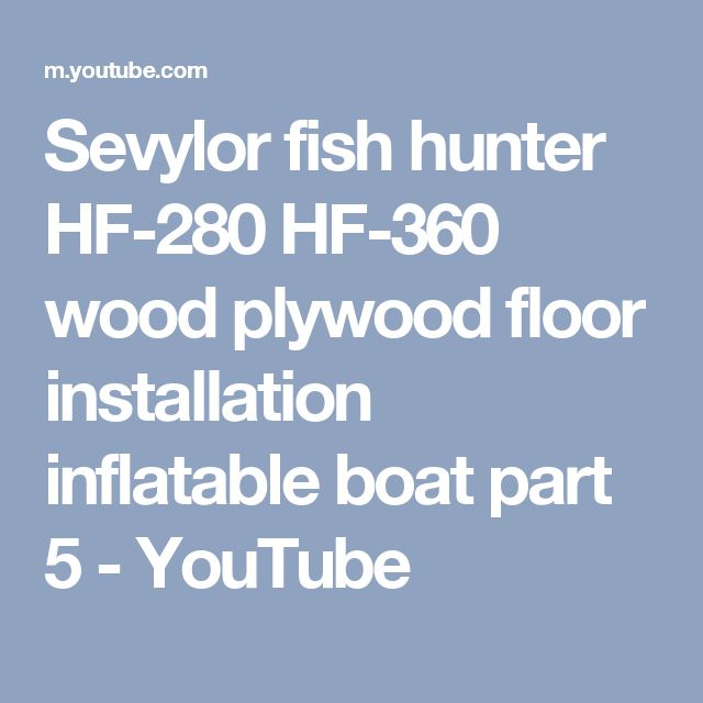 17 best ideas about inflatable boat on pinterest used for Sevylor fish hunter 360