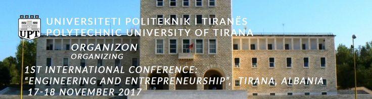 "International Conference: ""Engineering and Entrepreneurship"" Tirana, 17-18 Nov 2017 http://aea-al.org/evente/international-conference-engineering-and-entrepreneurship-tirana-17-18-nov-2017/"