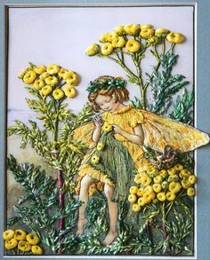 ♒ Enchanting Embroidery ♒ embroidered faerie: Tansy Flower Fairy™, embroidery using silk ribbon tut