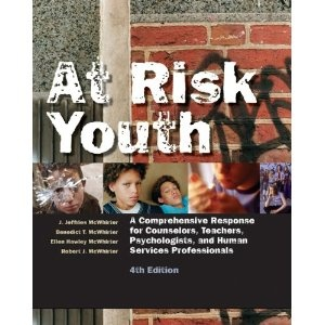 Want.   At Risk Youth: A Comprehensive Response for Counselors, Teachers, Psychologists, and Human Services Professionals