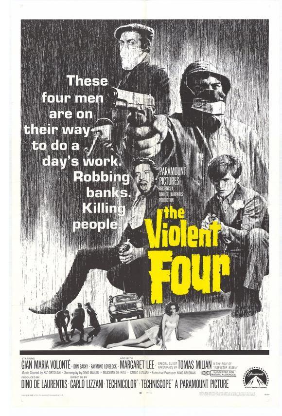 "The Violent Four (1968) ""Banditi a Milano"" (original title) Stars: Gian Maria Volonté, Tomas Milian, Margaret Lee ~  Director: Carlo Lizzani"