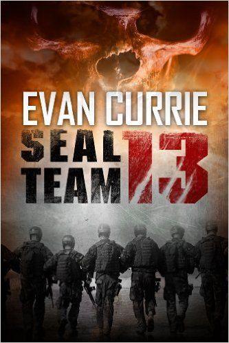 Amazon.com: SEAL Team 13 (SEAL Team 13 series) eBook: Evan Currie: Kindle Store