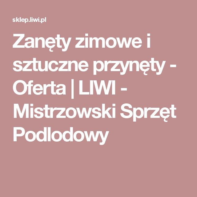Zanęty zimowe i sztuczne przynęty - Oferta  | LIWI - Mistrzowski Sprzęt Podlodowy