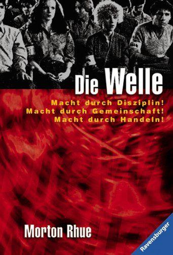 Gedenkstättenpädagogik Bayern - Morton Rhue: Die Welle