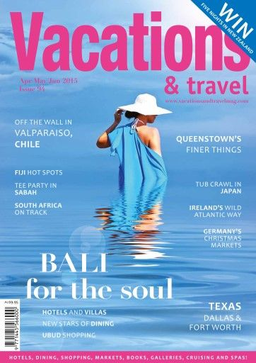Vacations & Travel magazine Apr/May/Jun 2015 edition is on sale now at your local news stand or order online. www.vacationsmag.com