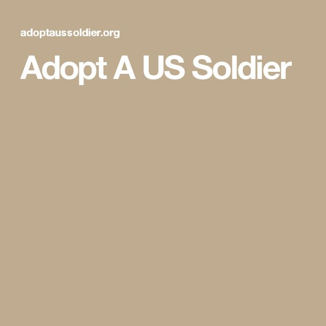 Adopt A US Soldier