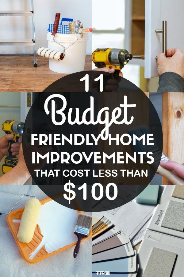 14 Budget Friendly Home Improvements That Cost Less Than 100 To Complete Diy On A Budget Home Improvement Cheap Diy