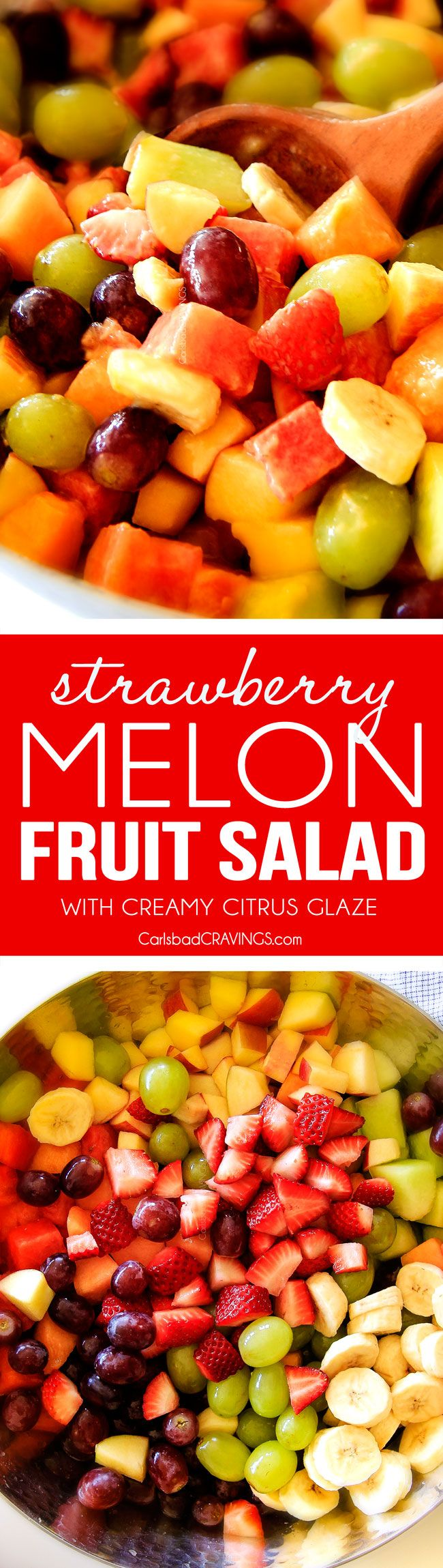 Strawberry Melon Fruit Salad with Creamy Citrus Glaze - I took this to a barbecue and it was gone in minutes! Its so cool and refreshing withe the BEST GLAZE and I love the combo of melons, strawberries, bananas, apples and grapes!