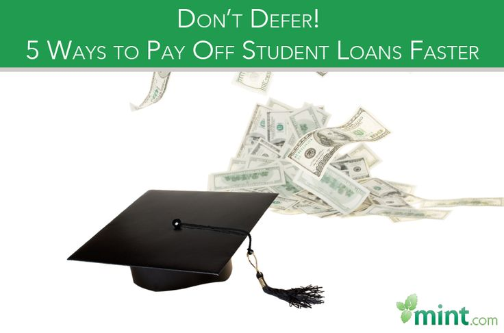Don't Defer! 5 Ways to Pay Off Student Loans Faster :: Mint.com/blog