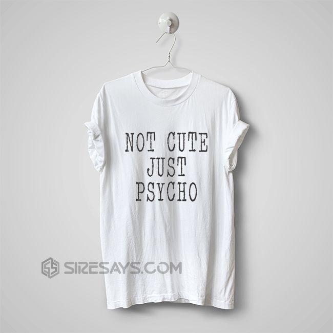 just psycho shirt design maker, t shirt, custom t shirts     Buy one here---> https://siresays.com/cute-iphone-6-cases/just-psycho-shirt-design-maker-t-shirt-custom-t-shirts/