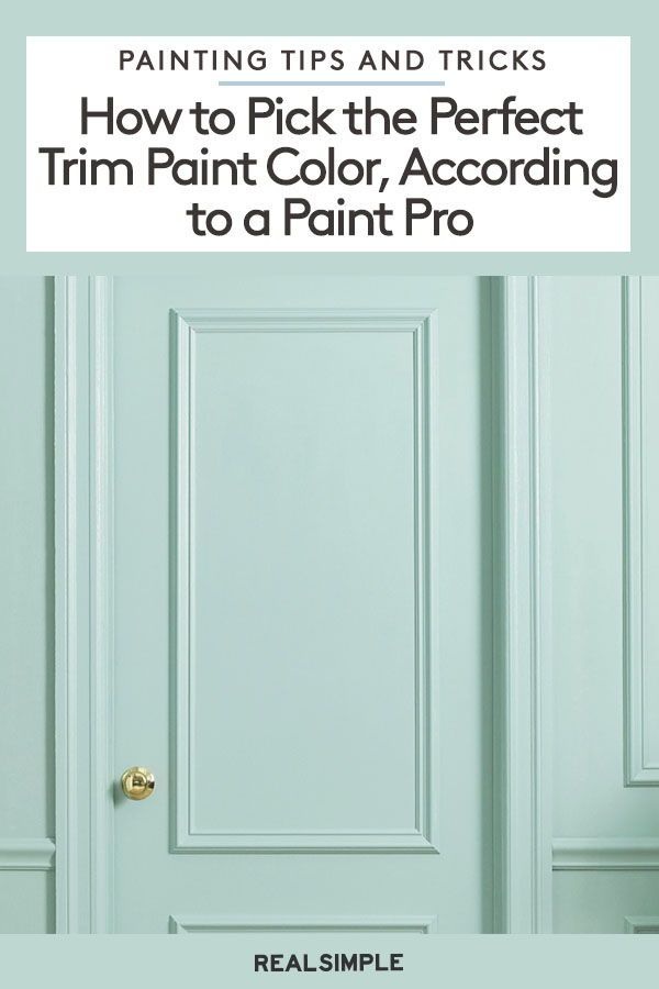 How To Pick The Perfect Trim Paint Color According To A Paint Pro