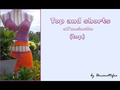 Top and shorts all'uncinetto tutorial (il top) parte 1 - YouTube