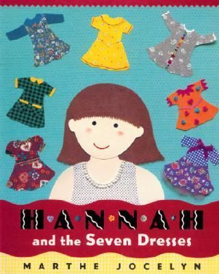 Hannah and the Seven Dresses - Marthe Jocelyn