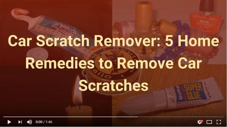 Car Scratch Remover: 5 Home Remedies to Remove Car Scratches