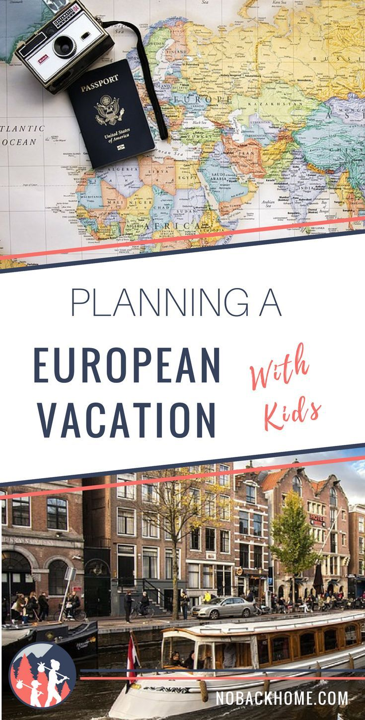 tips on planning a european family vacation | europe with kids