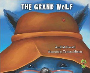 The Grand Wolf reviewed by Children's Books Heal