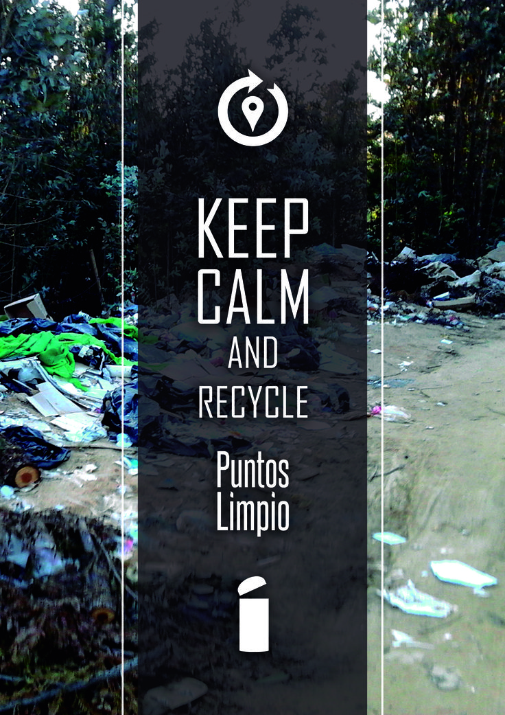keep calm and recycle Puntos Limpio