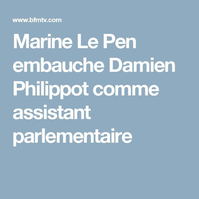 Marine Le Pen embauche Damien Philippot comme assistant parlementaire