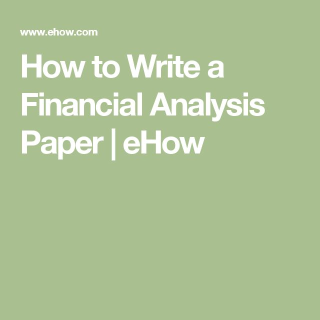 The 25 best ideas about Financial Statement Analysis – Financial Analysis Report Writing