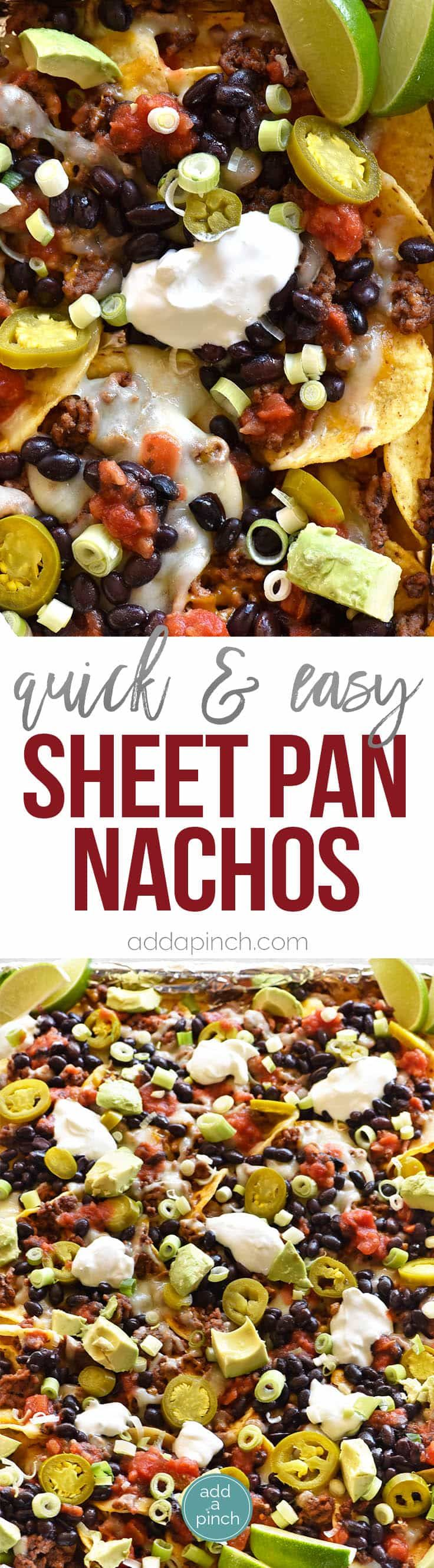 Sheet Pan Nachos Recipe - Sheet Pan Nachos make a quick and easy appetizer for a crowd or easy weeknight supper! These nachos are always a favorite! // addapinch.com