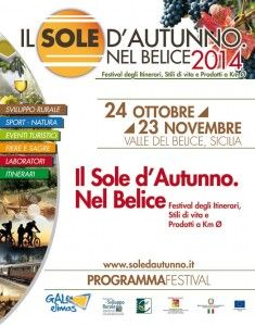 Il Sole d'Autunno Nel Belice - Autumn Sun in Belice | October 24th-November 23th, 2014 in the Belice valley in Sicily