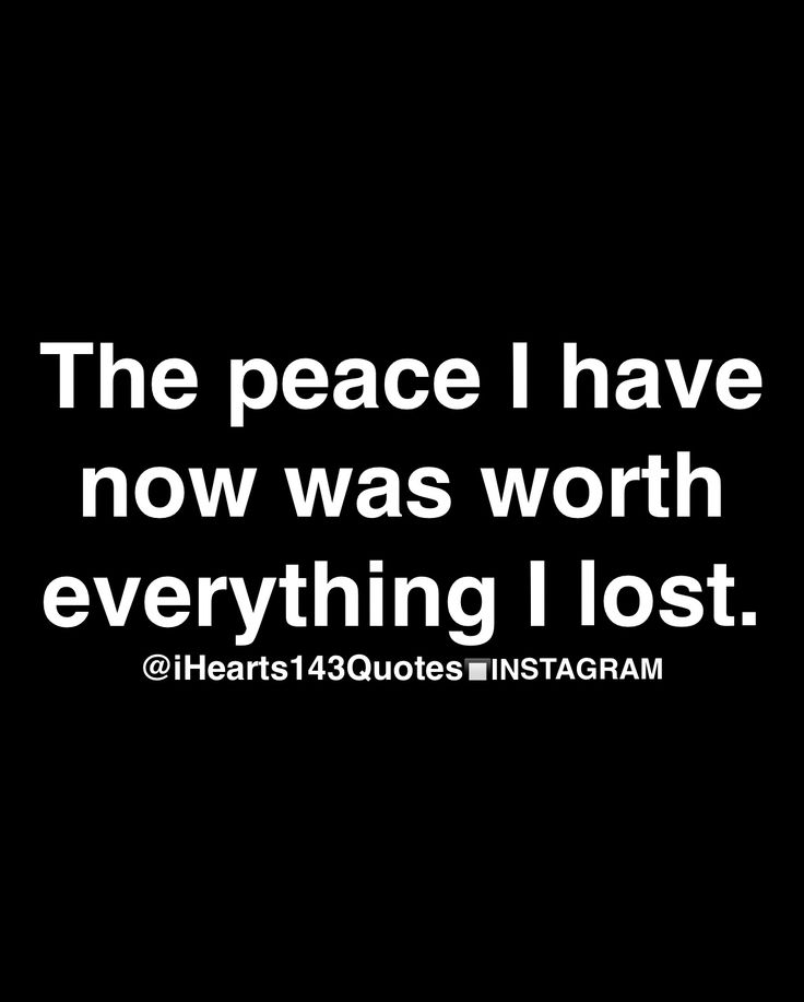 Damn STRAIGHT!!  I wouldn't trade this time now for anything.  Certainly not for someone who thought I wasn't worth it. :)